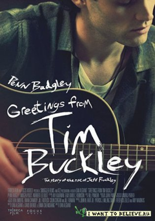Привет от Тима Бакли / Greetings from Tim Buckley (2013) HDRip